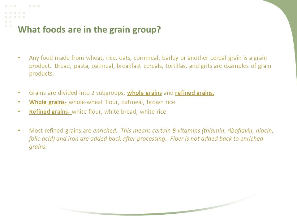 What foods are in the grain group.