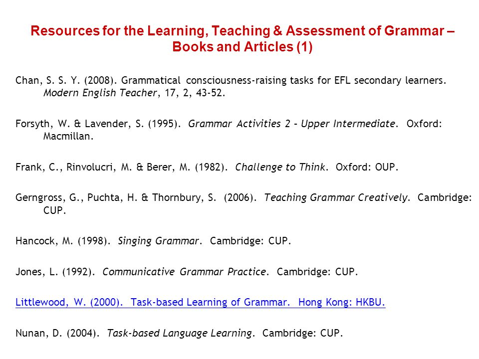 Resources for the Learning, Teaching & Assessment of Grammar – Books and Articles (1) Chan, S.