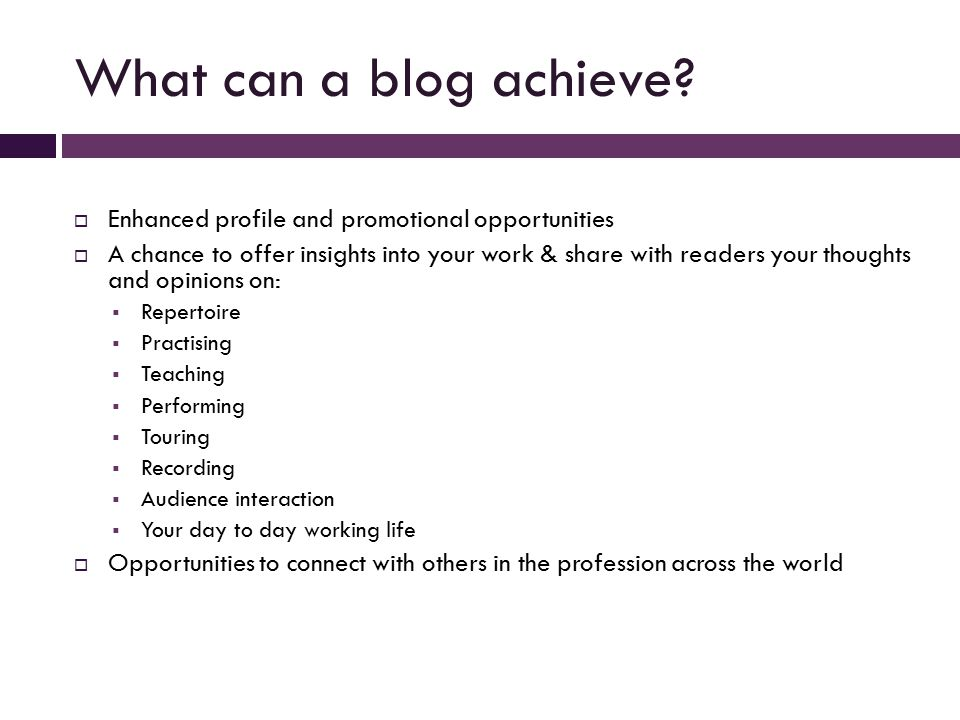 What can a blog achieve.
