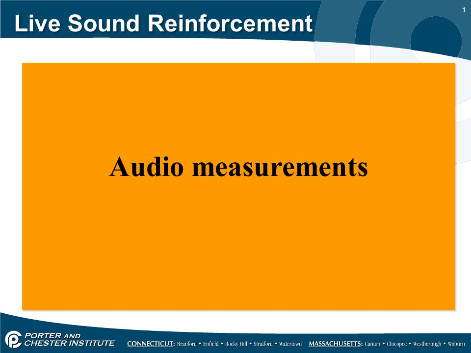 1 Live Sound Reinforcement Audio measurements