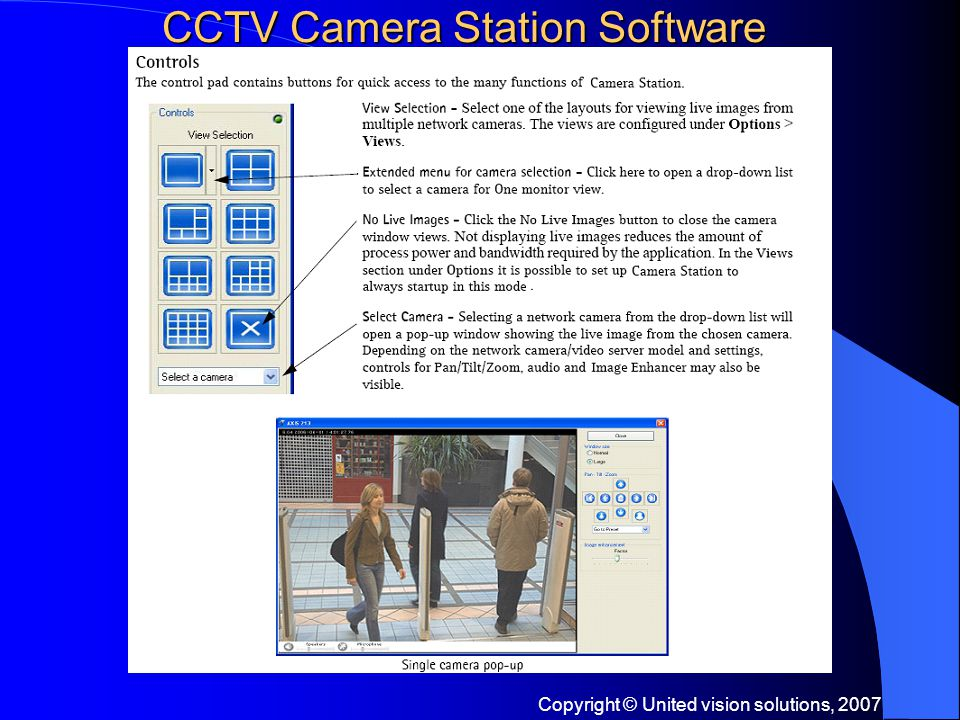 Copyright © United vision solutions, 2007 CCTV Camera Station Software