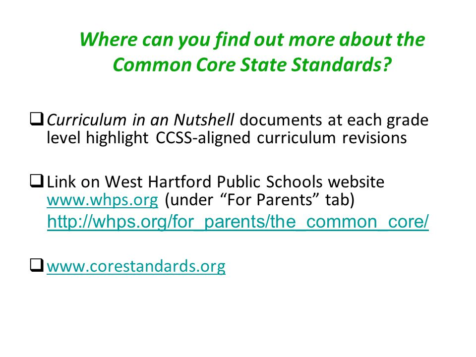 Where can you find out more about the Common Core State Standards.