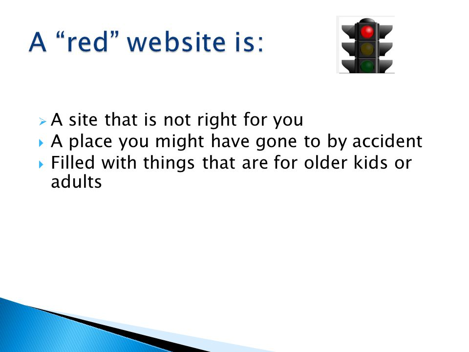  A site that is not right for you  A place you might have gone to by accident  Filled with things that are for older kids or adults