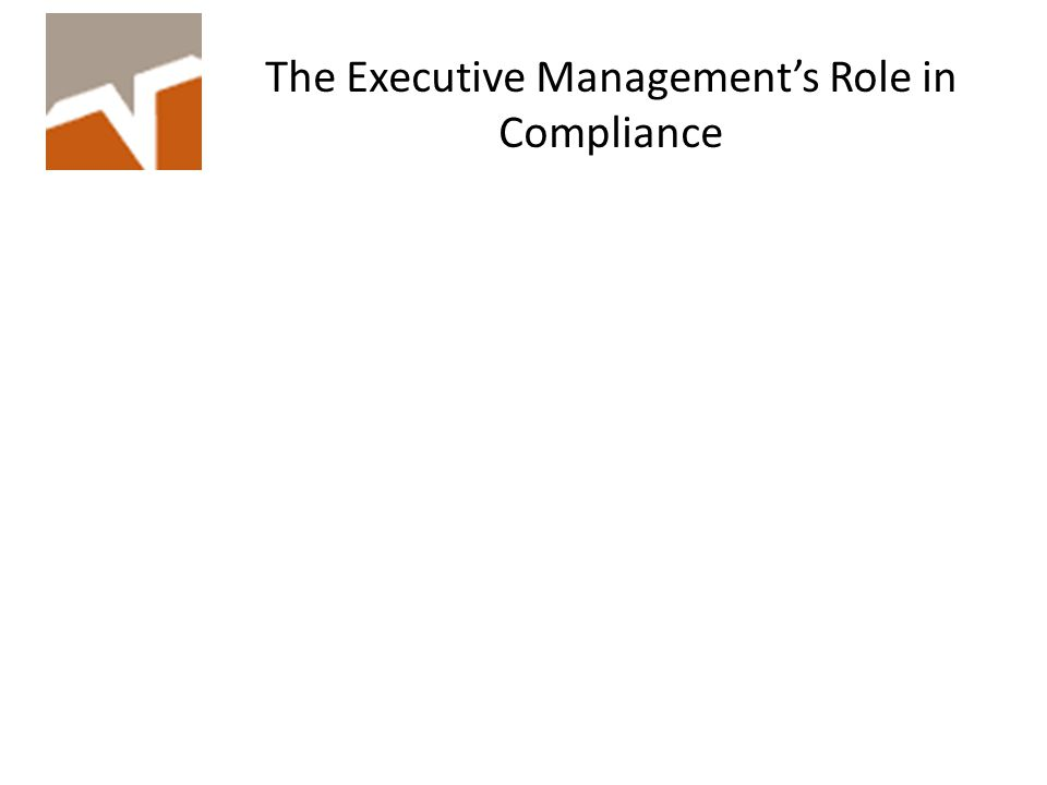 The Executive Management's Role in Compliance