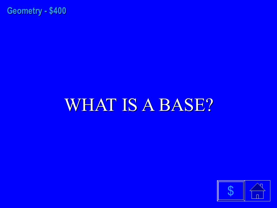 Geometry - $300 WHAT IS THE PENTAGON $