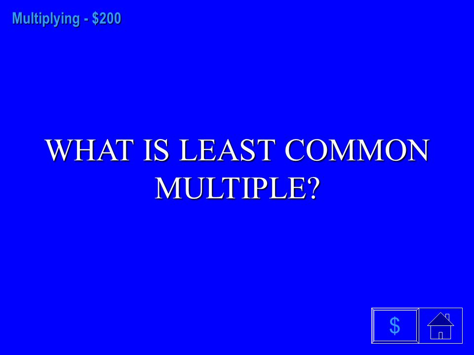 Multiplying - $100 WHAT IS ASSOCIATIVE PROPERTY $