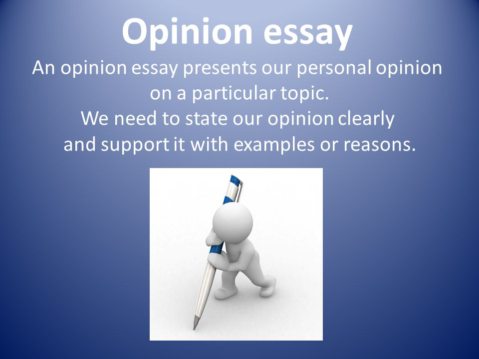 Opinion Argument Essay Topics