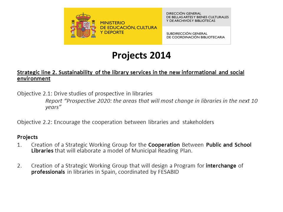 Projects 2014 Strategic line 2.