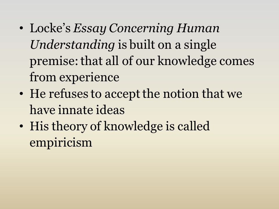 John Locke and the Declaration of Independence  John Locke British     John Locke   An Esay Concerning Human Understanding   Introduction