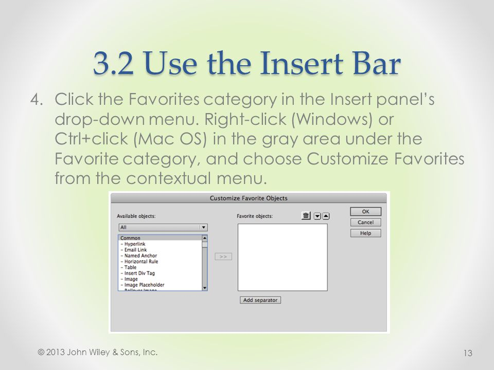 3.2 Use the Insert Bar 4.Click the Favorites category in the Insert panel's drop-down menu.