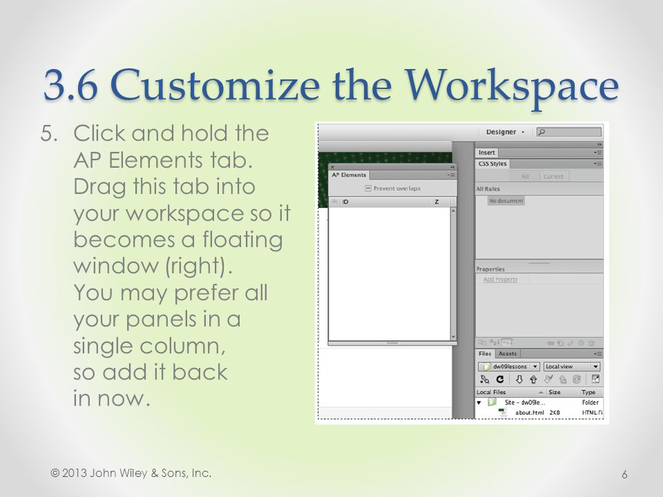 3.6 Customize the Workspace 5.Click and hold the AP Elements tab.