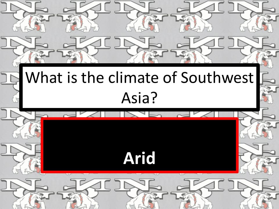 What is the climate of Southwest Asia Arid