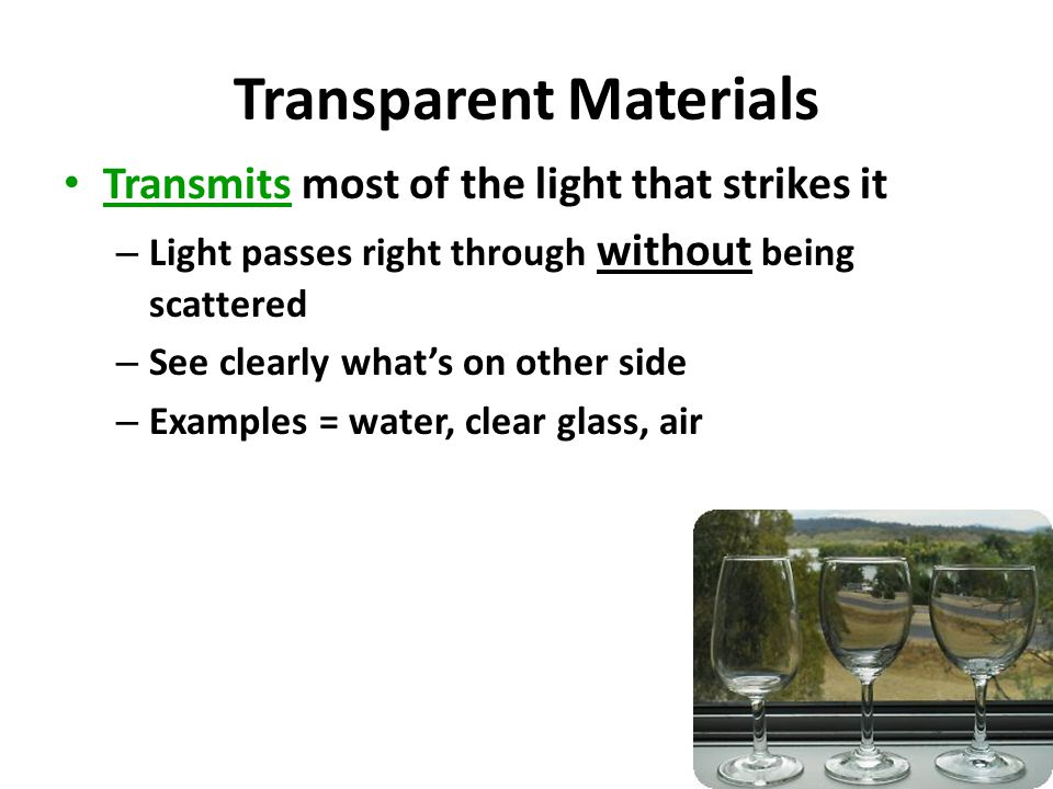 I need as many differnt see through transparent materials?