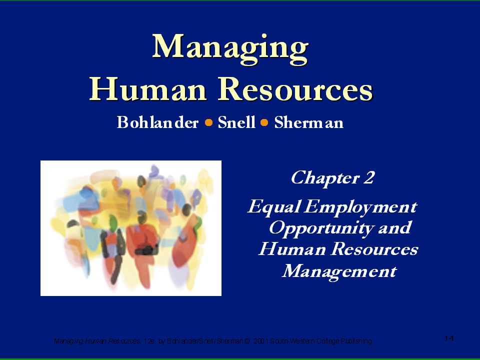 Managing Human Resources, 12e, by Bohlander/Snell/Sherman.
