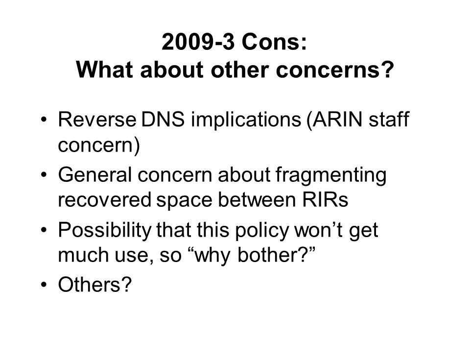 Cons: What about other concerns.