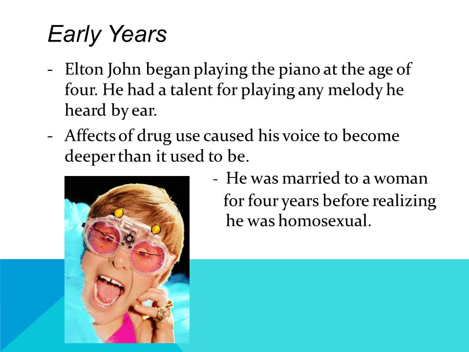 Sir Elton Hercules John -Elton John was originally born with the name Reginald Kenneth Dwight.