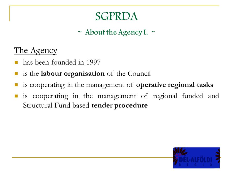 SGPRDA - About the Agency I.