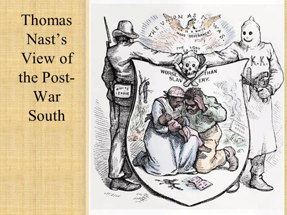 Thomas Nast's View of the Post- War South