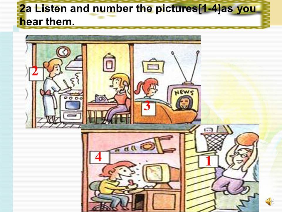 2a Listen and number the pictures[1-4]as you hear them