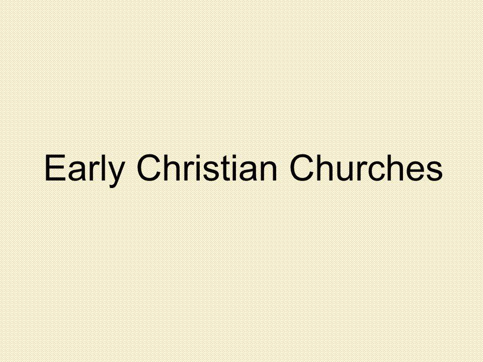 Early Christian Churches