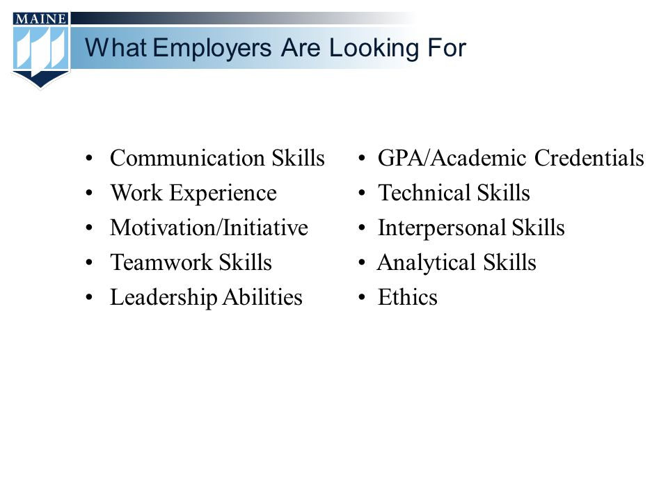 5 What Employers Are Looking For Communication Skills Work Experience  Motivation/Initiative Teamwork Skills Leadership Abilities GPA/Academic  Credentials ...  Teamwork Skills For Resume