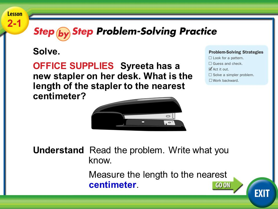 The Nearest Centimeter Lesson 2 1 Example 5 Solve Office Supplies Syreeta Has A