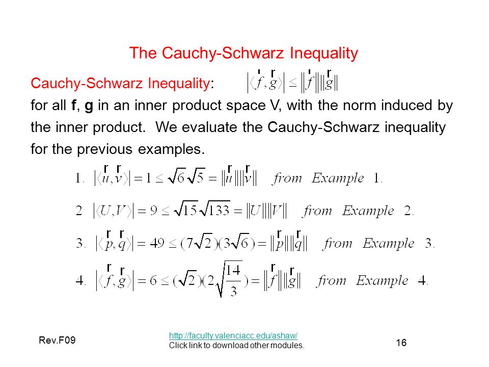 16 Rev.F09 The Cauchy-Schwarz Inequality   Click link to download other modules.