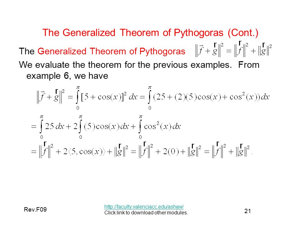 21 Rev.F09 The Generalized Theorem of Pythogoras (Cont.)   Click link to download other modules.