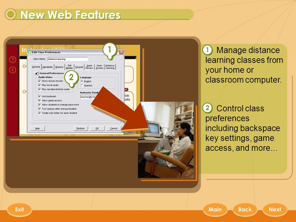 Web Features 2 Control class preferences including backspace key settings, game access, and more...