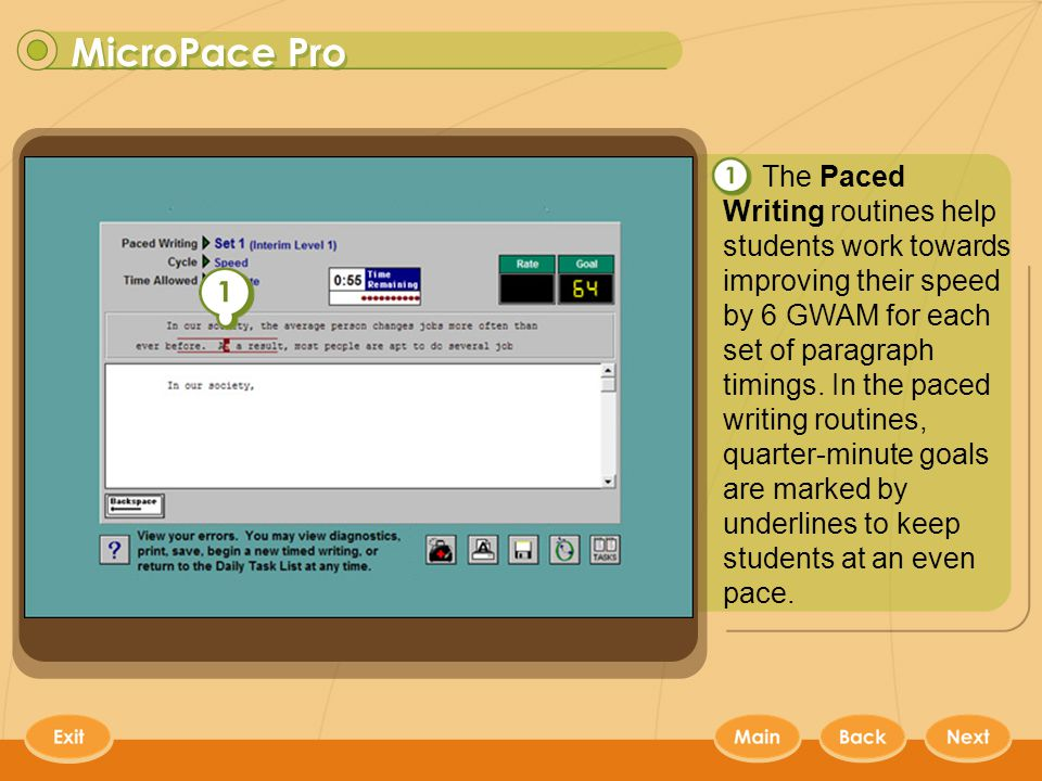MicroPace Pro 5 The Paced Writing routines help students work towards improving their speed by 6 GWAM for each set of paragraph timings.