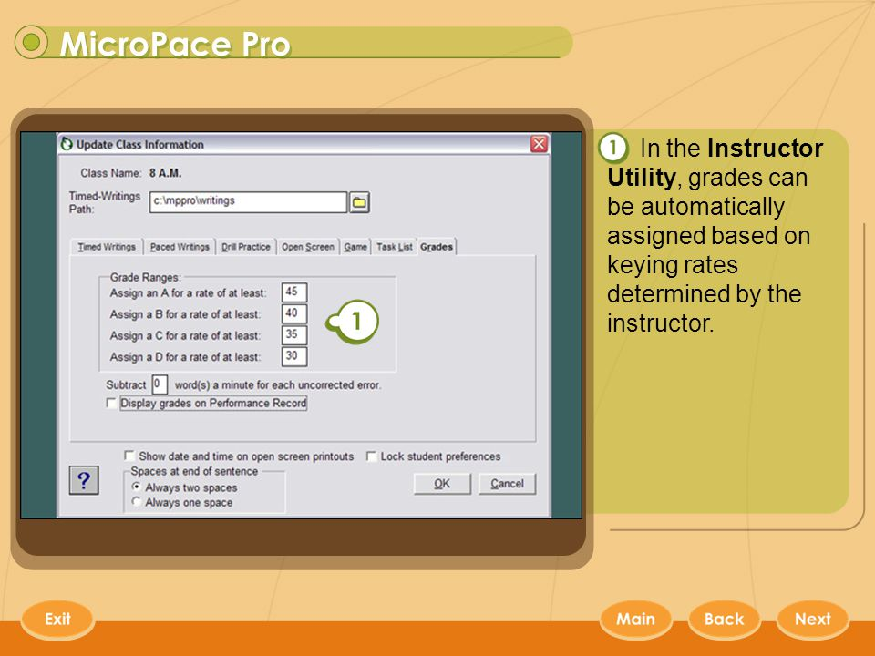 MicroPace Pro 12 In the Instructor Utility, grades can be automatically assigned based on keying rates determined by the instructor.