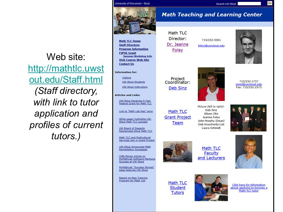 Web site:   out.edu/Staff.html   out.edu/Staff.html (Staff directory, with link to tutor application and profiles of current tutors.)