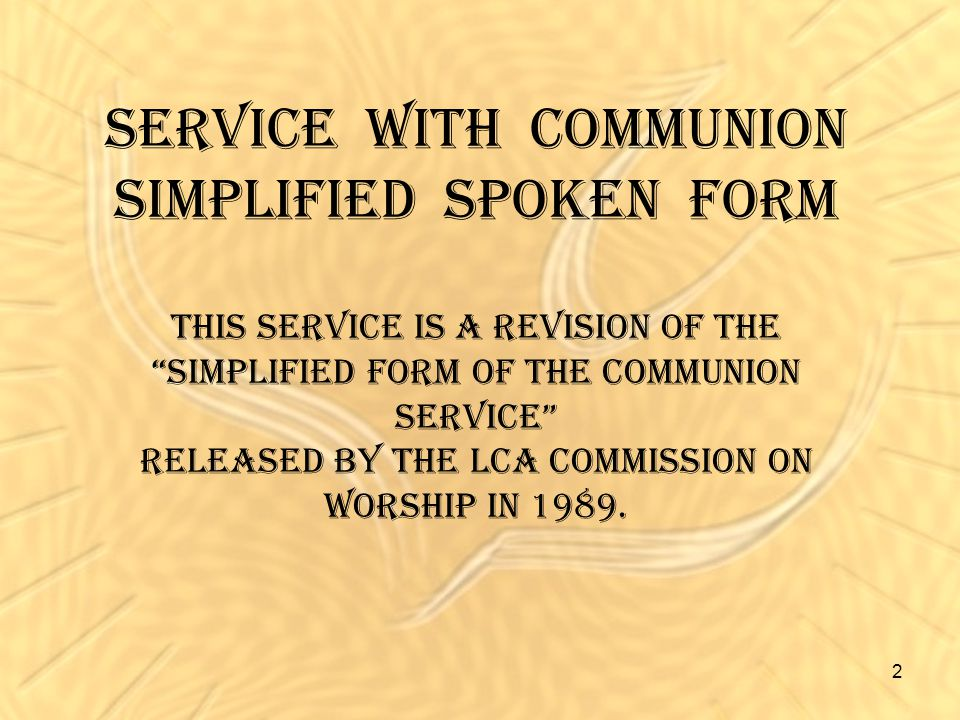 Service with Communion Simplified Spoken Form This Service is a ...