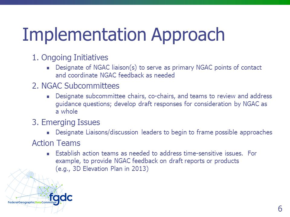 6 Implementation Approach 1.