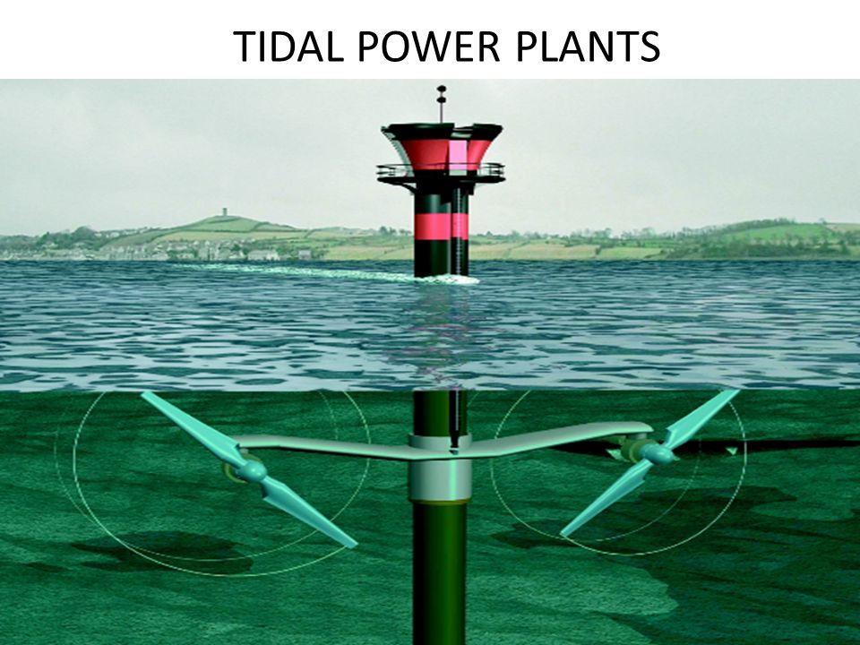 TIDAL POWER PLANTS