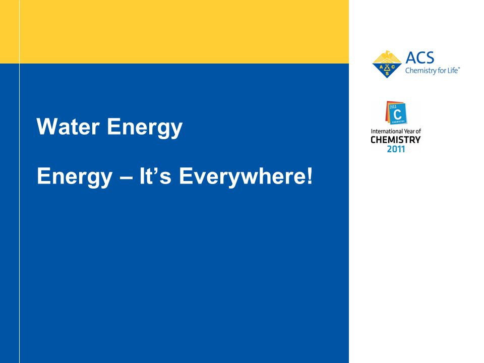 Water Energy Energy – It's Everywhere!