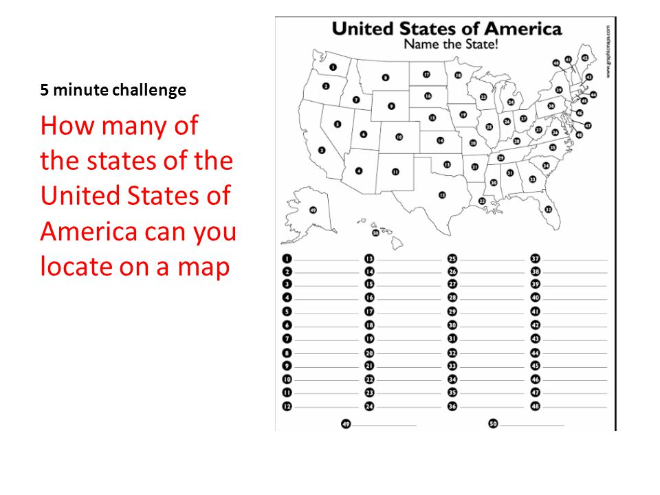 2 5 Minute Challenge How Many Of The States Of The United States Of America Can You Locate On A Map