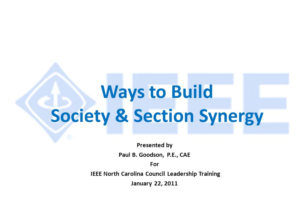 Ways to Build Society & Section Synergy Presented by Paul B.