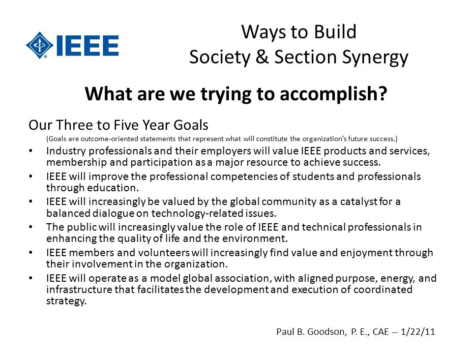 Ways to Build Society & Section Synergy What are we trying to accomplish.