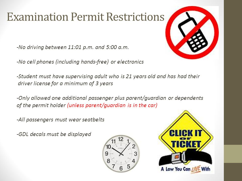 Examination Permit Restrictions -No driving between 11:01 p.m.