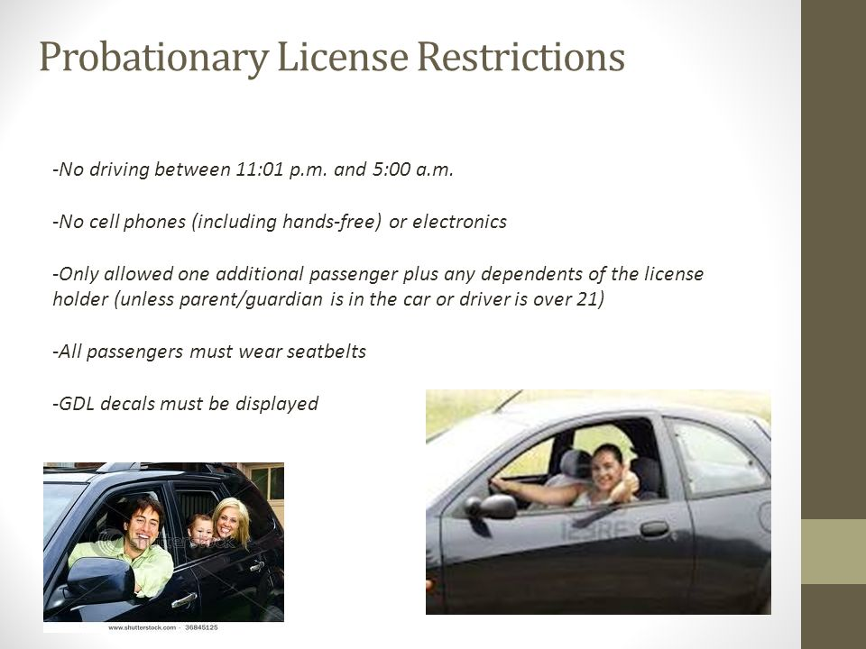 Probationary License Restrictions -No driving between 11:01 p.m.