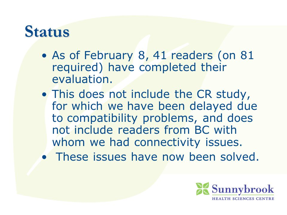 Status As of February 8, 41 readers (on 81 required) have completed their evaluation.