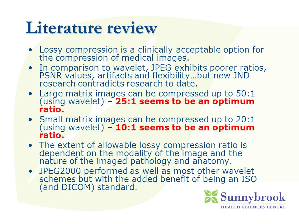 Literature review Lossy compression is a clinically acceptable option for the compression of medical images.