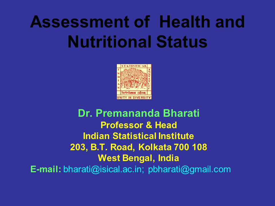 Assessment of Health and Nutritional Status Dr.