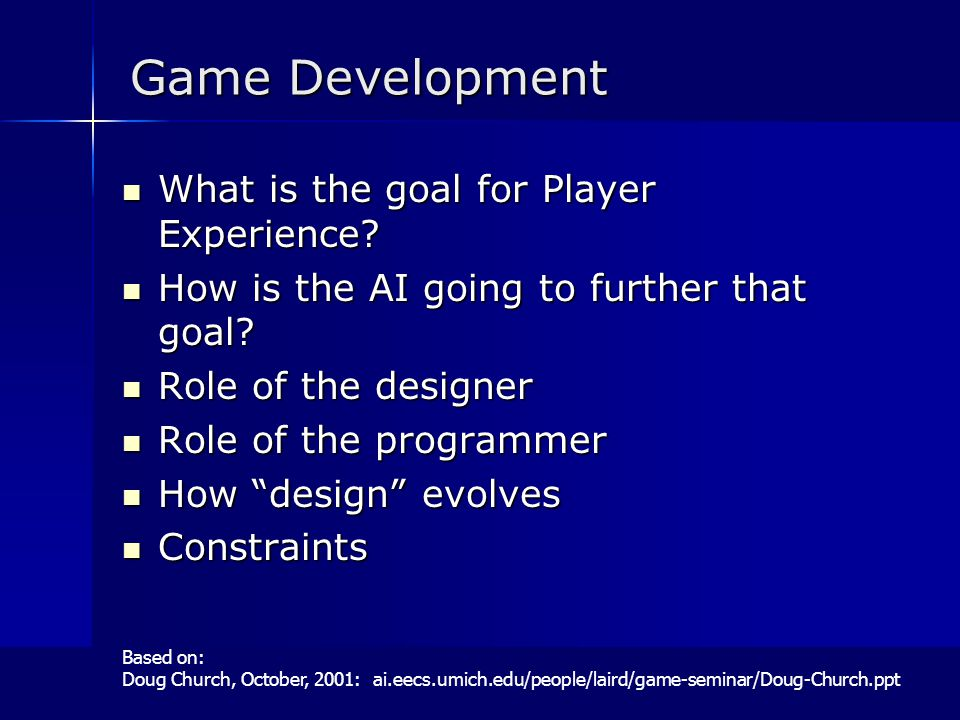 Game Development What is the goal for Player Experience.