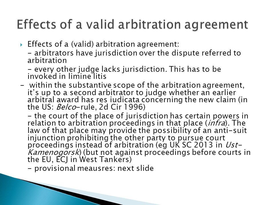 Arbitration Is One Of The Techniques Of Adr  Others Are Eg