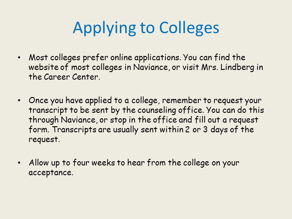 Why do colleges prefer online applications?