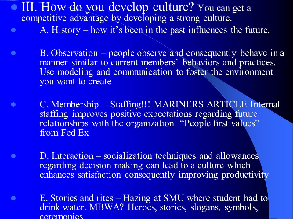 III.How do you develop culture.