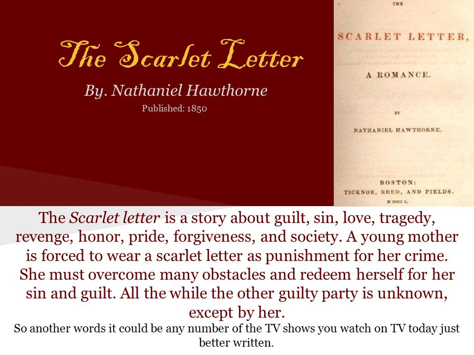 the importance of the puritan setting in the scarlet letter by nathaniel hawthorne Transcript of the scarlet letter by nathaniel hawthorne by the 17th century puritan of the scarlet letter highlights the importance of the fact.