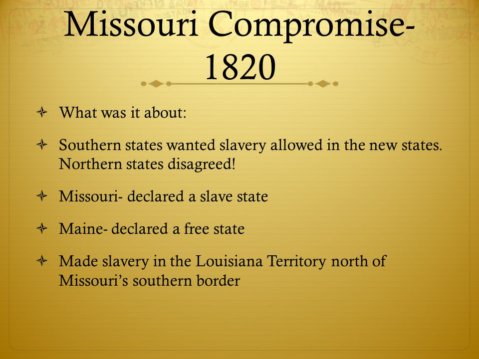 the 1820 missouri compromise essay The compromise of 1850 and missouri compromise essay between the north and the south and passed by congress in 1820 that allowed missouri to be admitted as the.